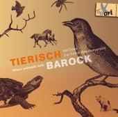Tierisch Barock: When Animals Talk by Various Artists