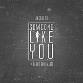 Some One Like You (feat. Bandit Gang Marco) von Jacquees