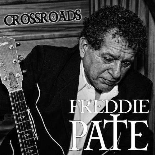 Crossroads by Freddie Pate