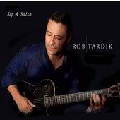 Sip & Salsa by Rob Tardik