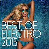 Best Of Electro 2015 - EP de Various Artists