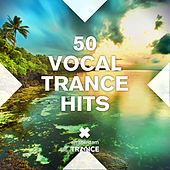 50 Vocal Trance Hits - EP by Various Artists