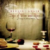 Days of Wine and Roses: Songs of Johnny Mercer de Beegie Adair