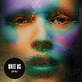 Unite Us (Remixes) by PNAU