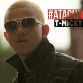 #Ataché by T-Micky