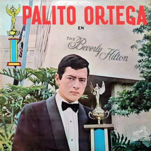 c5a8a5bc48 Palito Ortega Cronología - Palito Ortega en The Beverly Hilton (1965) by  Palito Ortega