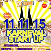 Xtreme Karneval Start Up 11.11.2015 von Various Artists
