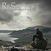 Wayward Sanctuary von Resolve