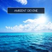 Ambient Devine von Various Artists
