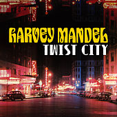 Twist City by Harvey Mandel