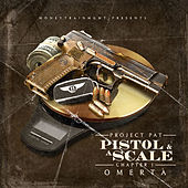Pistol & A Scale de Project Pat