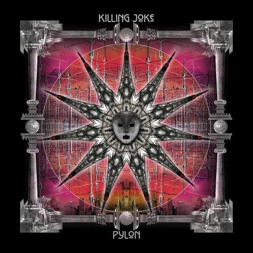 Pylon by Killing Joke