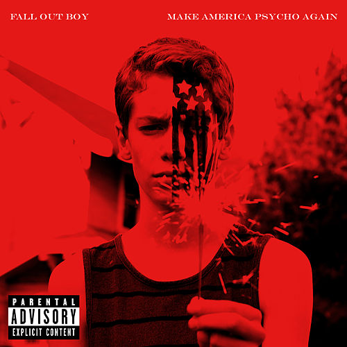 Make America Psycho Again de Fall Out Boy