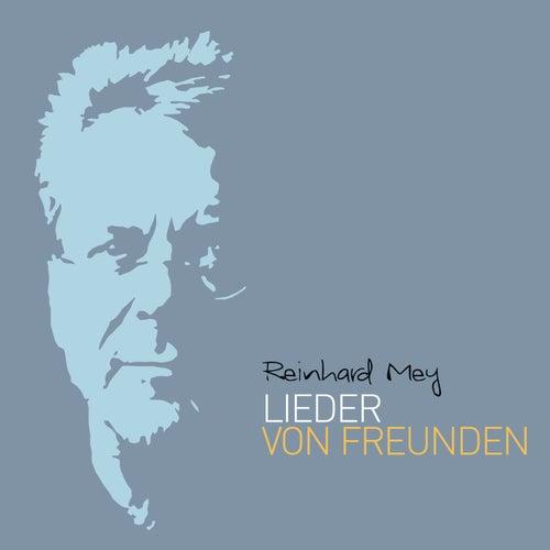 Lieder von Freunden von Reinhard Mey