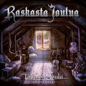Raskasta Joulua - Tulkoon Joulu - Akustisesti de Various Artists