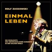 Einmal leben (Live / Remastered 2015) von Rolf Zuckowski