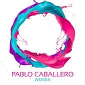 Pablo Caballero Works by Pablo Caballero