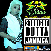 Straight Outta Jamaica by Tiana