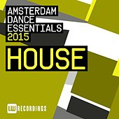 Amsterdam Dance Essentials 2015: House - EP de Various Artists