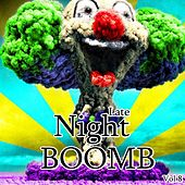 Late Night Boomb, Vol. 8 - EP by Various Artists