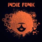 Indie Funk by Various Artists
