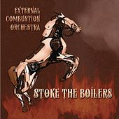 Stoke the Boilers by External Combustion Orchestra