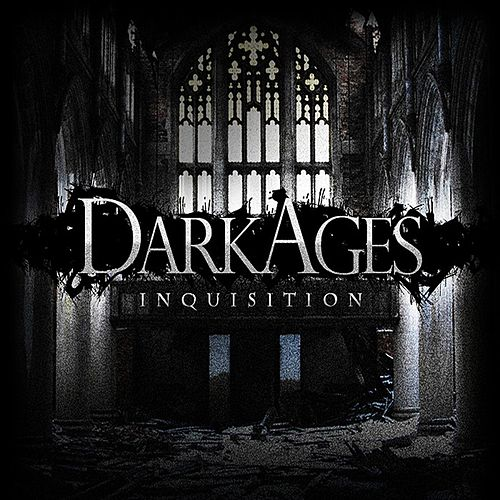 Inquisition by Dark Ages
