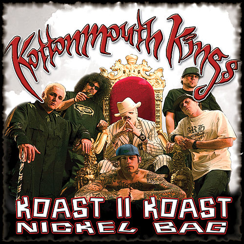 Koast II Koast: Nickel Bag by Kottonmouth Kings