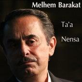 Ta'a Nensa by Melhem Barakat