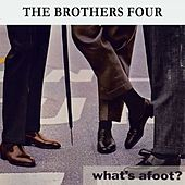 What's afoot ? by The Brothers Four