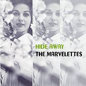 Hide Away by The Marvelettes