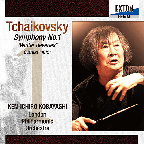 Tchaikovsky: Symphony No. 1 in G Minor Op. 13 Winter Reveries, Overture 1812 by London Philharmonic Orchestra