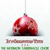 It's Christmas Time von The Mormon Tabernacle Choir