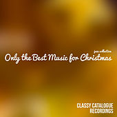 Only the Best Music for Christmas - Jazz Collection de Various Artists