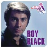 Ich find' Schlager toll von ROY BLACK
