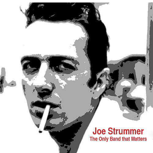 The Only Band That Matters (Interview) von Joe Strummer