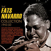 The Fats Navarro Collection 1943-50 de Various Artists