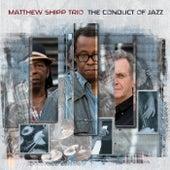 The Conduct of Jazz by Matthew Shipp