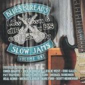 Blues Bureau's Slow Jams Vol. 1: Low Down & Dirty Blues Collection de Various Artists