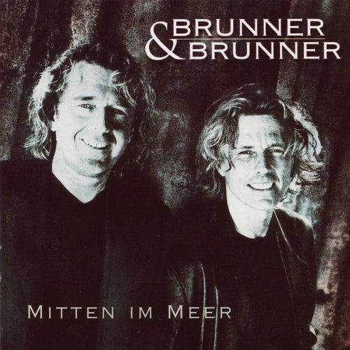 Mitten im Meer by Brunner & Brunner