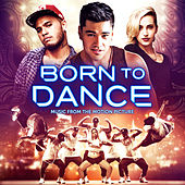 Born to Dance: Music from the Motion Picture by Various Artists