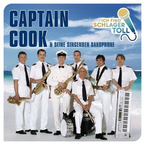 Ich find' Schlager toll von Captain Cook und seine Singenden Saxophone