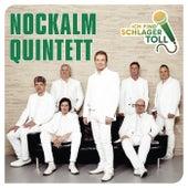 Ich find' Schlager toll von Nockalm Quintett