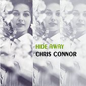 Hide Away by Chris Connor
