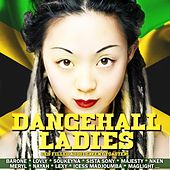 Dancehall Ladies (Les filles aussi savent toaster !) by Various Artists