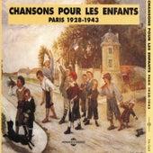 Chansons pour les enfants, Paris 1928-1943 von Various Artists