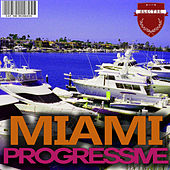 Miami Progressive de Various Artists