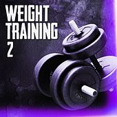 Weight Training 2 by Various Artists