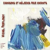 Chansons et mélodies de Michel Propilosky