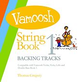 Vamoosh String Book 1 Backing Tracks de Thomas Gregory